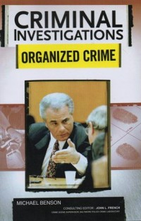 Image of CRIMINAL INVESTIGATIONS  ORGANIZED CRIME